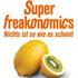 Steven Levitt, Stephen Dubner: Superfreakonomics