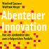 Serie Gründergeist 55: Abenteuer Innovation
