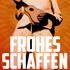 Konstantin Faigles Film Frohes Schaffen