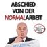 Walter Simon: Abschied von der Normalarbeit