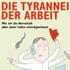 Ulrich Renz: Die Tyrannei der Arbeit