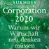 Pavan Sukhdev: Corporation 2020