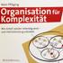 Niels Pfläging: Organisation für Komplexität