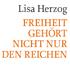Lisa Herzog: Freiheit gehört nicht nur den Reichen
