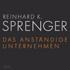 Reinhard Sprenger: Das anständige Unternehmen