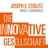 Stiglitz/Greenwald: Die innovative Gesellschaft