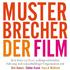 Kaduk, Osmetz, Wüthrich: Musterbrecher - der Film