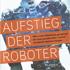 Martin Ford: Aufstieg der Roboter