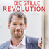 Die stille Revolution