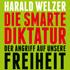 Harald Welzer: Die smarte Diktatur
