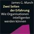 James G. March: Zwei Seiten der Erfahrung