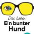 S. Hübner und C.K. Rath: Das Leben. Ein bunter Hund