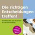 Elmar Willnauer: Die richtigen Entscheidungen treffen!