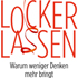 Lockerlassen