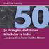 Uwe Peter Kanning: 50 Strategien, die falschen Mitarbeiter zu finden