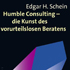 Edgar H. Schein: Humble Consultingrezension_schein_humble_consulting