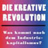 Die kreative Revolution