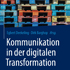 Kommunikation in der digitalen Transformation