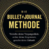 Ryder Carroll: Die Bullet-Journal-Methode