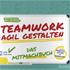 Summerer, Maisberger: Teamwork agil gestalten