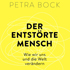 Petra Bock: Der entstörte Mensch